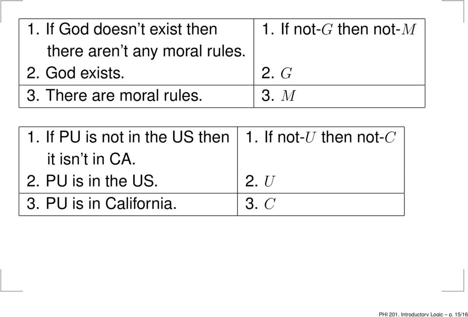 There are moral rules. 3. M 1. If PU is not in the US then 1.