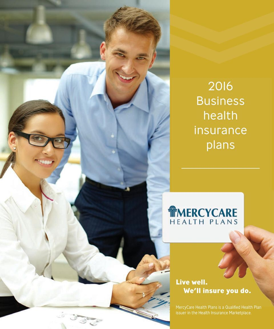 MercyCare Health Plans is a Qualified