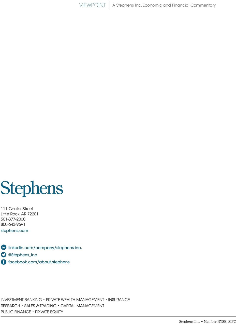 stephens INVESTMENT BANKING PRIVATE WEALTH MANAGEMENT INSURANCE RESEARCH SALES