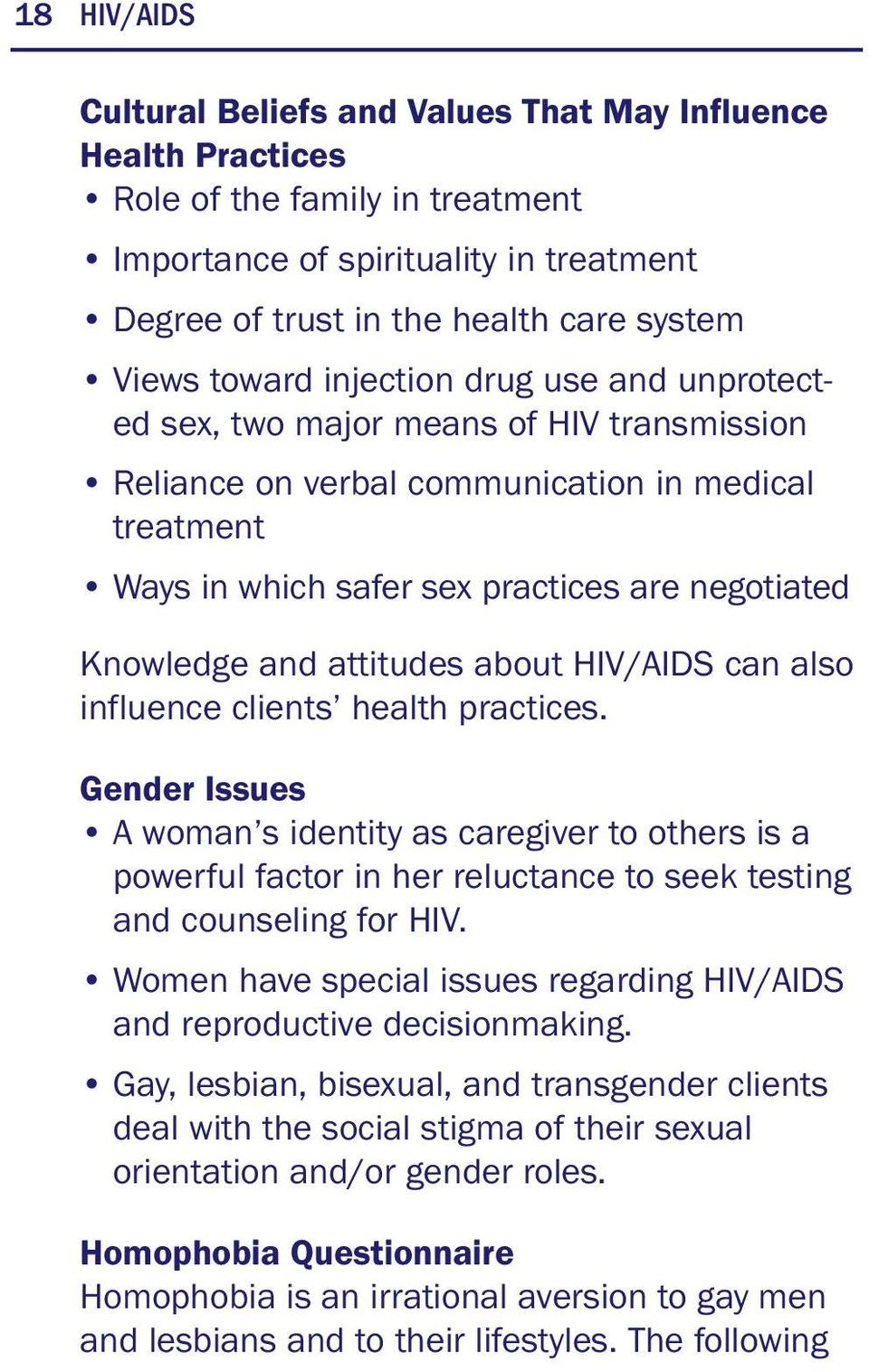 attitudes about HIV/AIDS can also influence clients health practices.