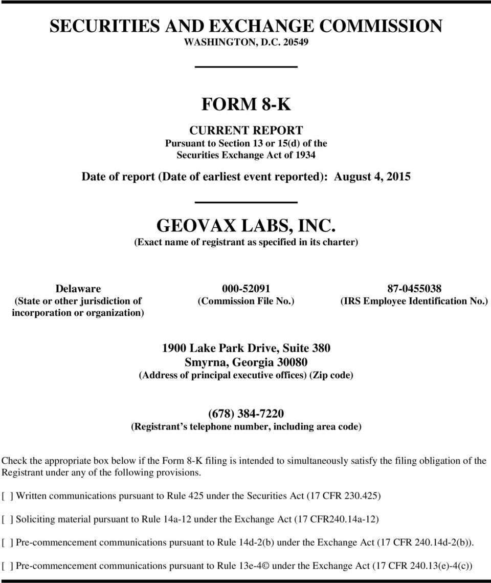 ) incorporation or organization) 1900 Lake Park Drive, Suite 380 Smyrna, Georgia 30080 (Address of principal executive offices) (Zip code) (678) 384-7220 (Registrant s telephone number, including