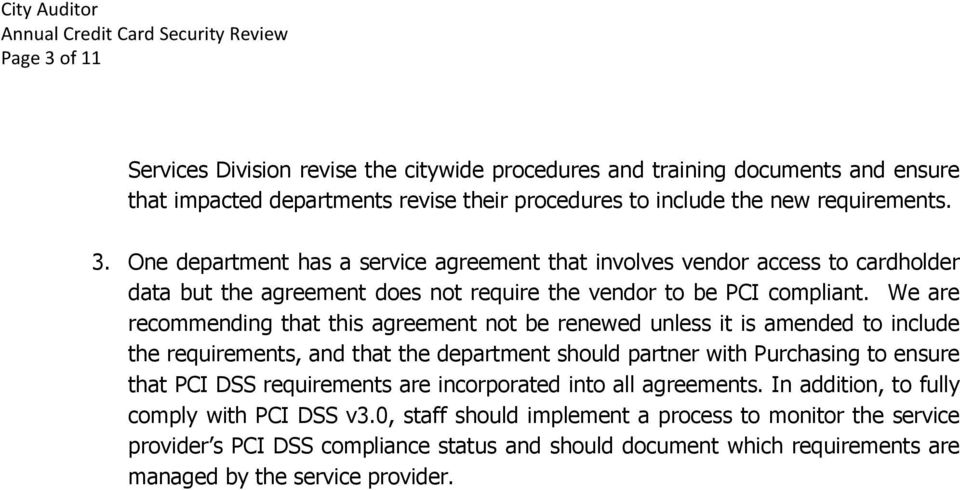 are incorporated into all agreements. In addition, to fully comply with PCI DSS v3.