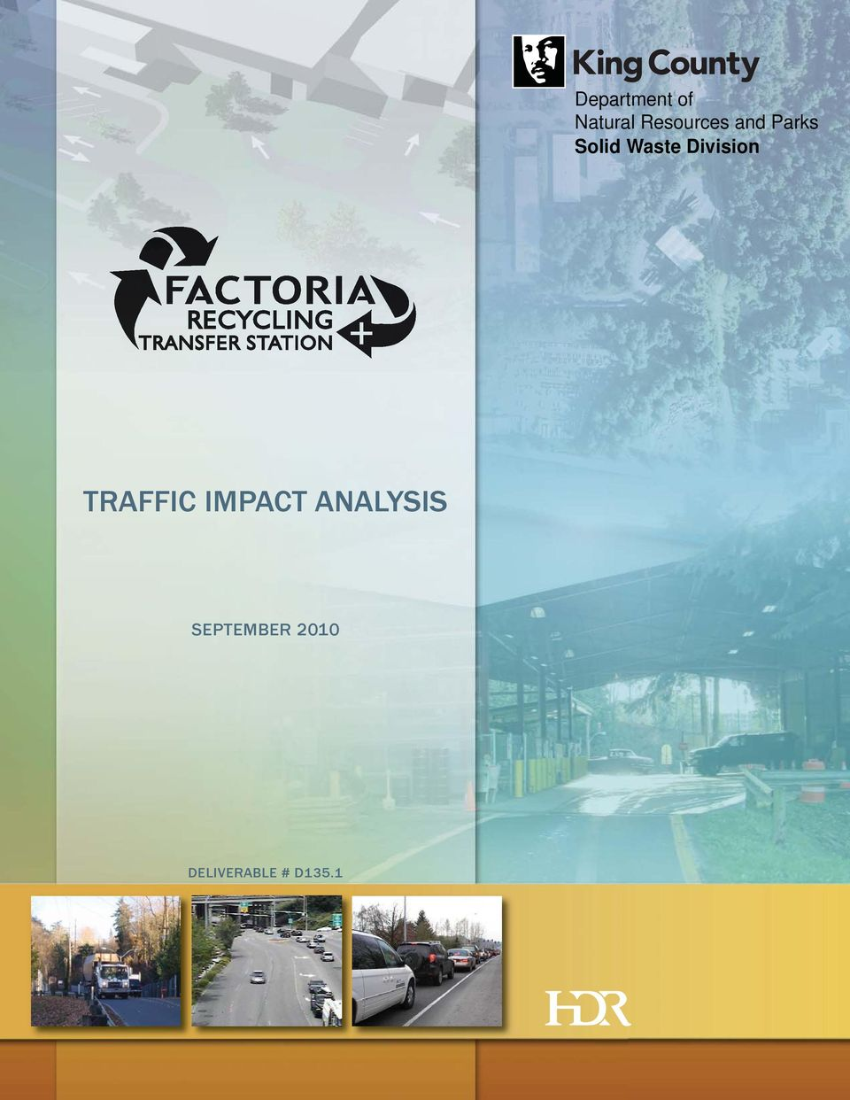 Waste Division TRAFFIC IMPACT