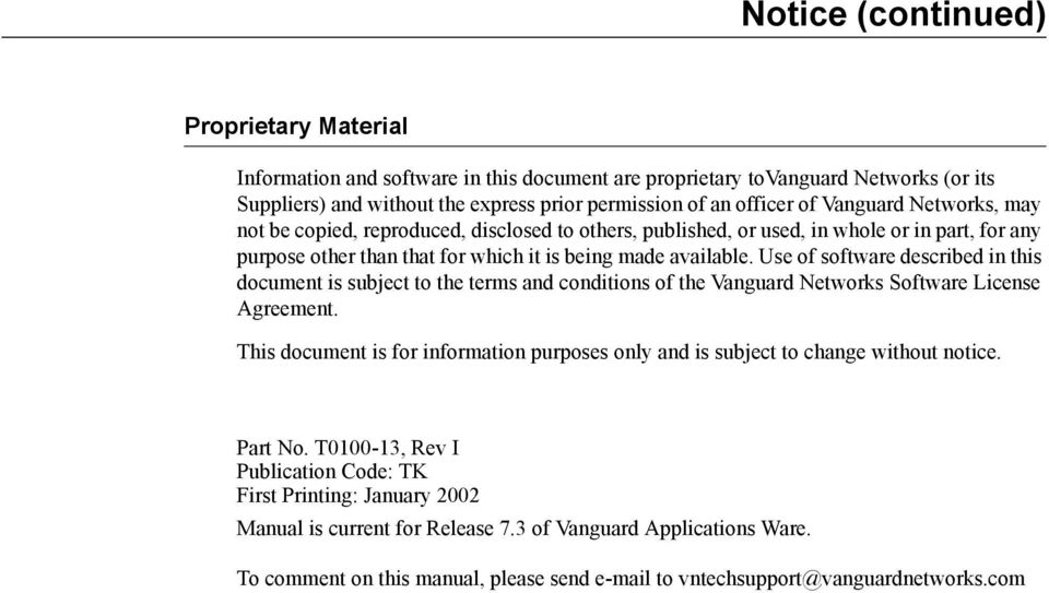Use of software described in this document is subject to the terms and conditions of the Vanguard Networks Software License Agreement.