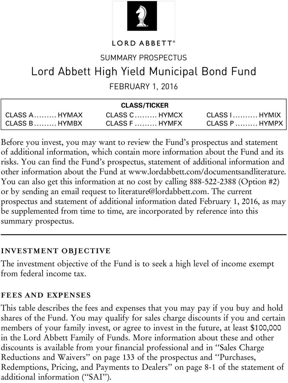 You can find the Fund s prospectus, statement of additional information and other information about the Fund at www.lordabbett.com/documentsandliterature.
