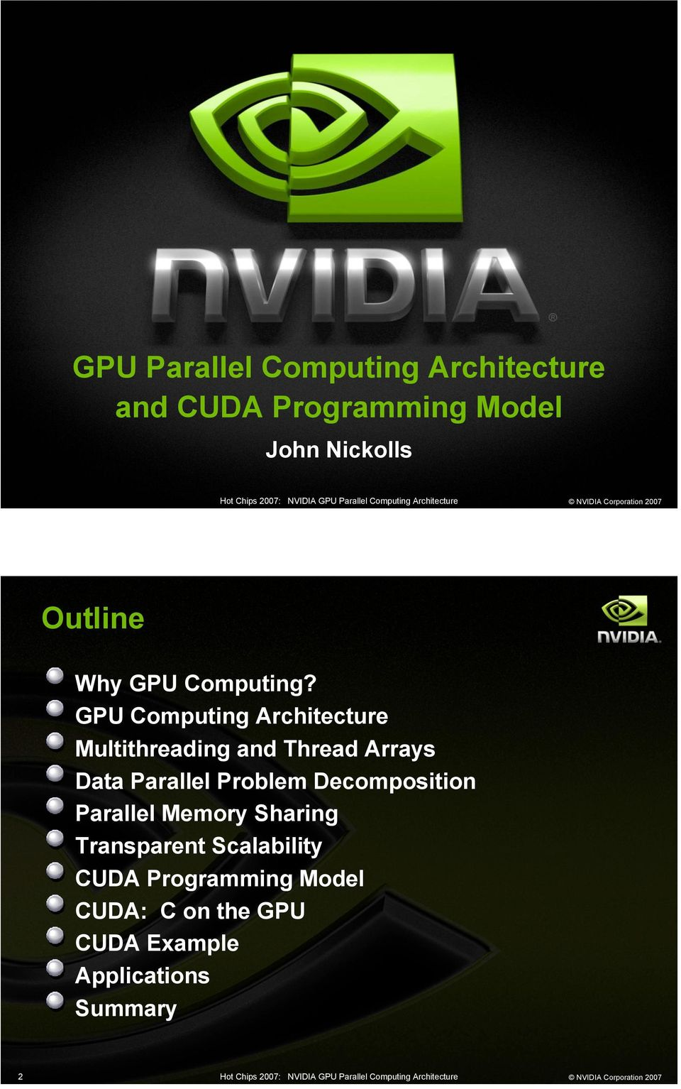 GPU Computing Architecture Multithreading and Arrays Data Parallel Problem