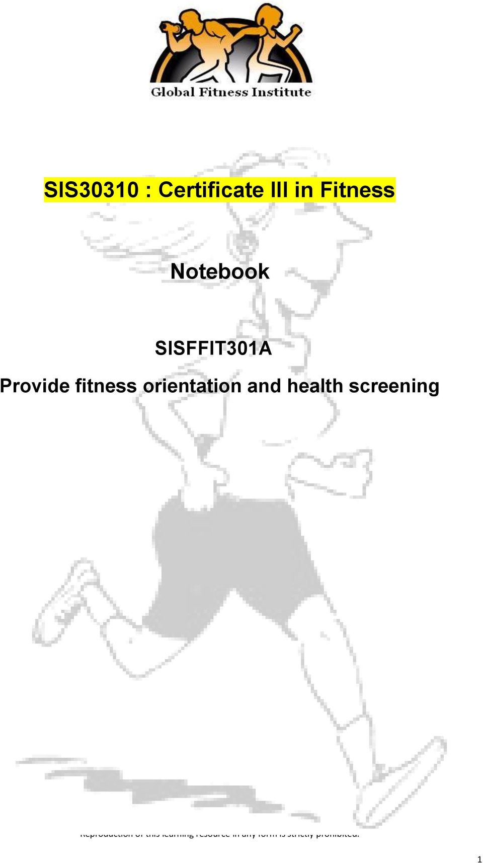 SISFFIT301A Provide fitness
