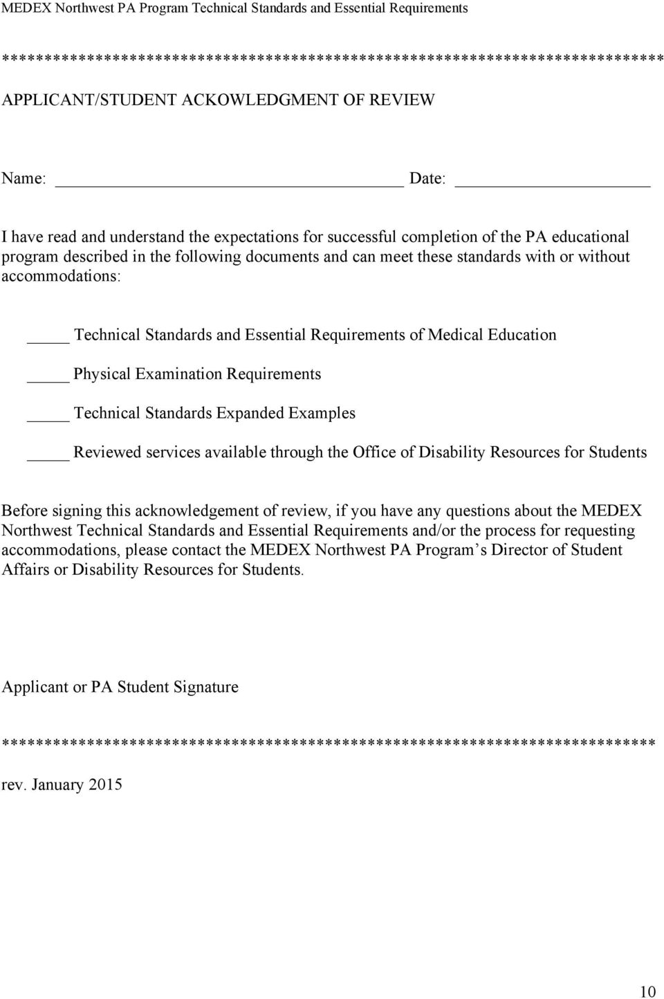 Education Physical Examination Requirements Technical Standards Expanded Examples Reviewed services available through the Office of Disability Resources for Students Before signing this