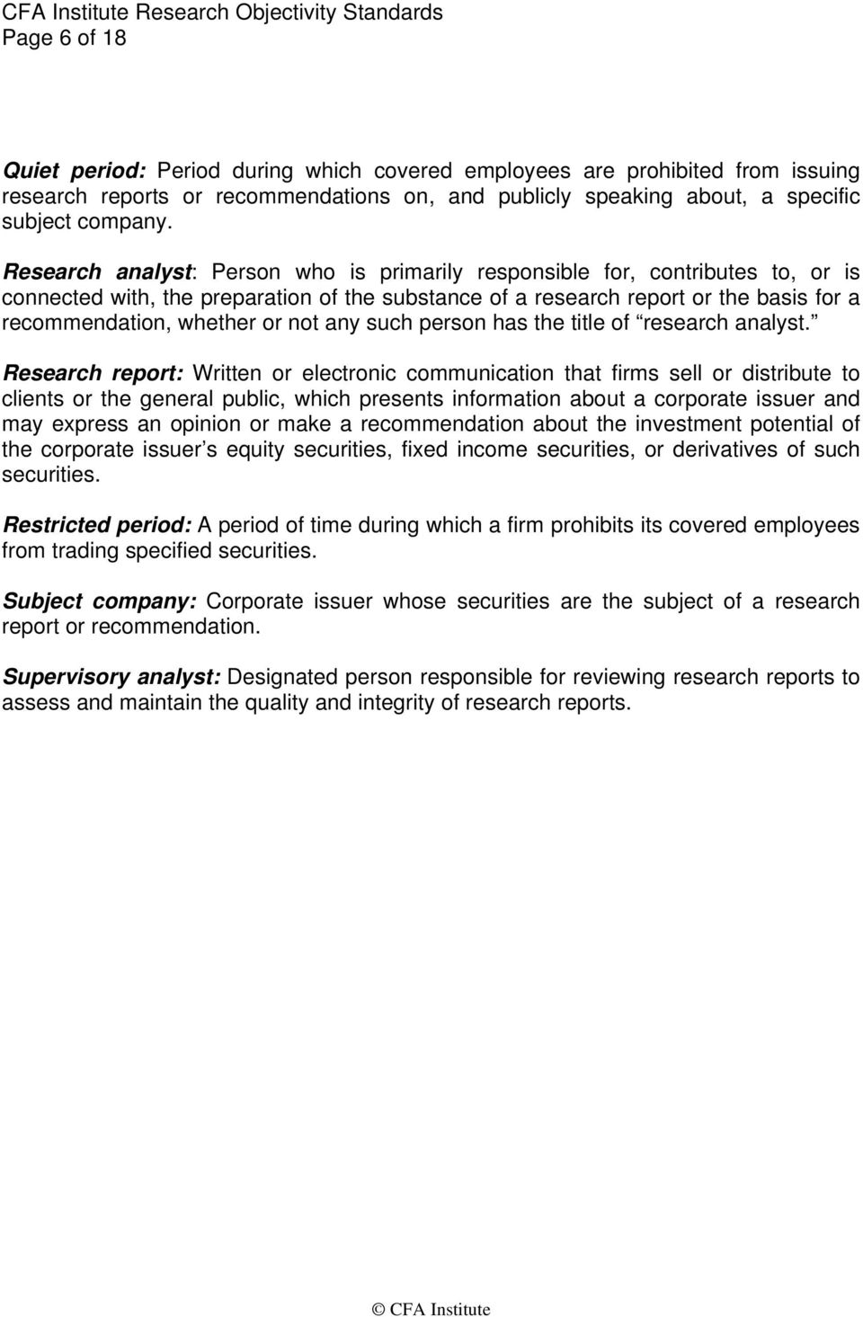 not any such person has the title of research analyst.