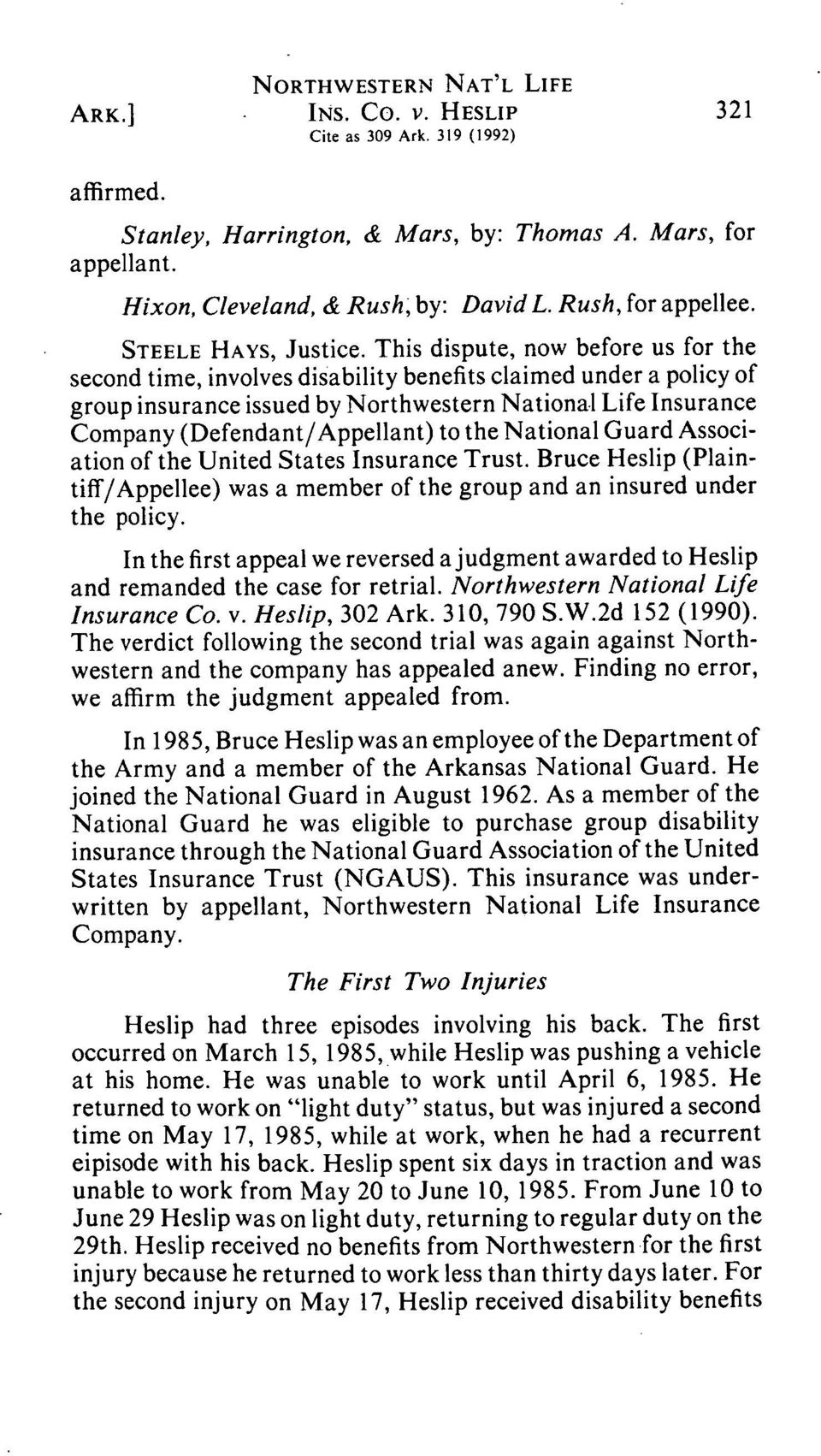 the National Guard Association of the United States Insurance Trust. Bruce Heslip (Plaintiff/Appellee) was a member of the group and an insured under the policy.