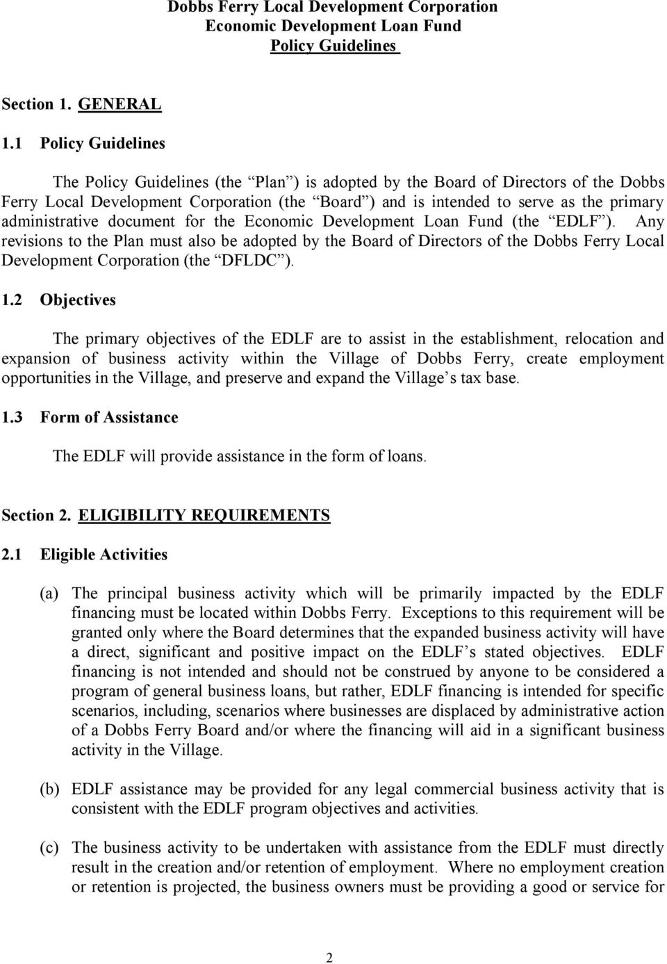 administrative document for the Economic Development Loan Fund (the EDLF ).