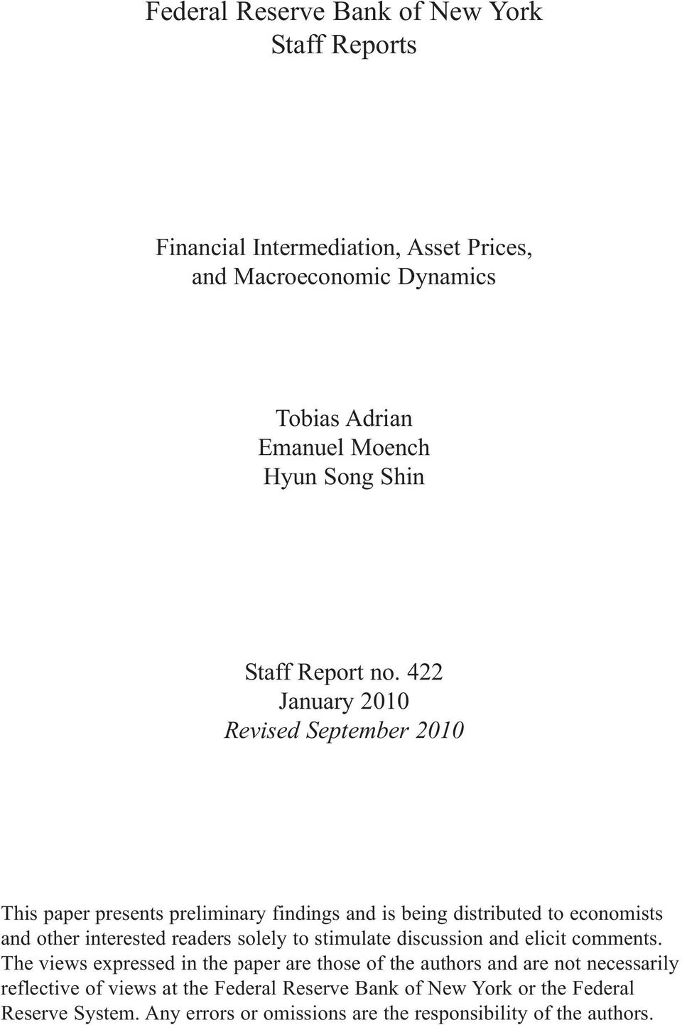 422 January 2010 Revised September 2010 This paper presents preliminary findings and is being distributed to economists and other interested readers