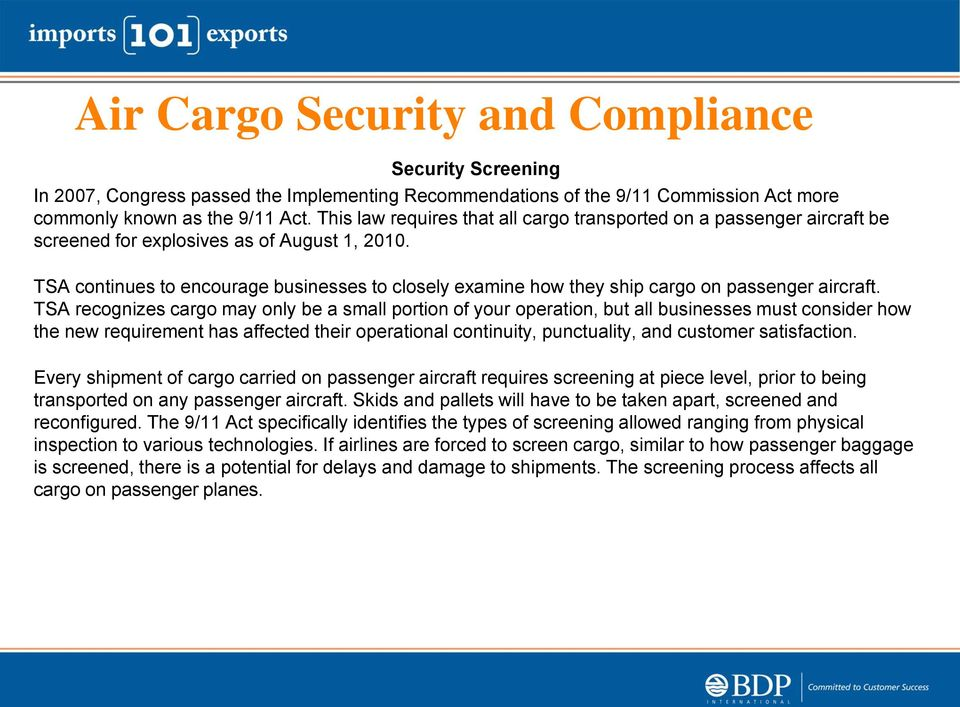 TSA continues to encourage businesses to closely examine how they ship cargo on passenger aircraft.
