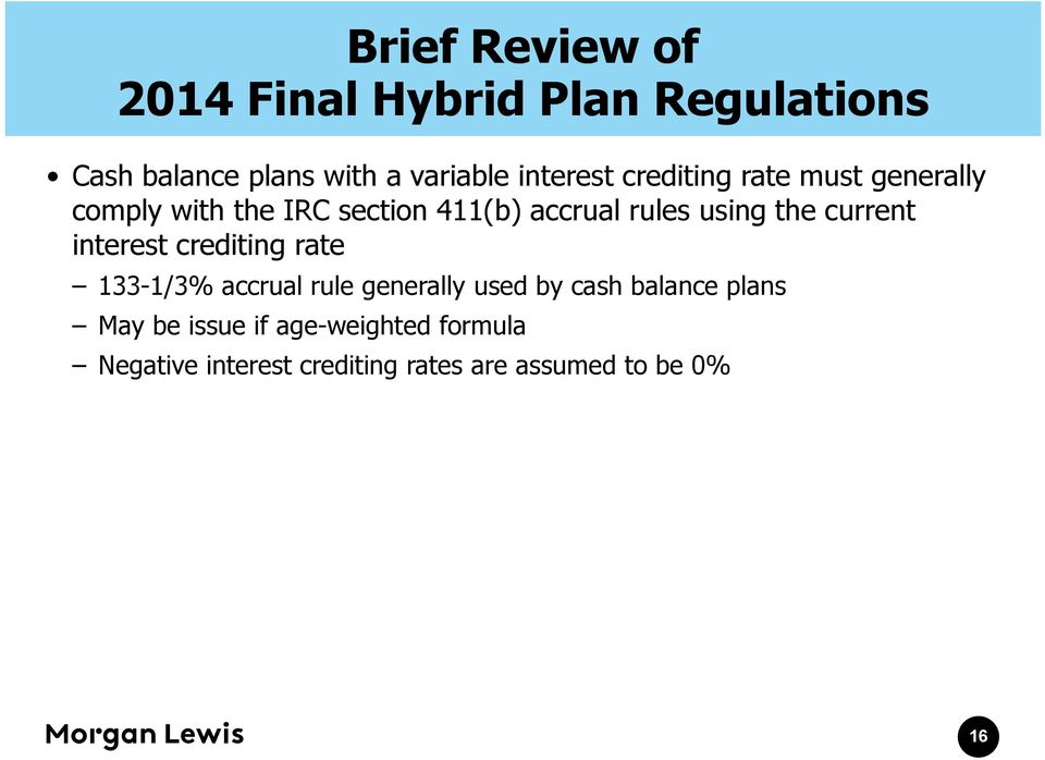 interest crediting rate 133-1/3% accrual rule generally used by cash balance plans May