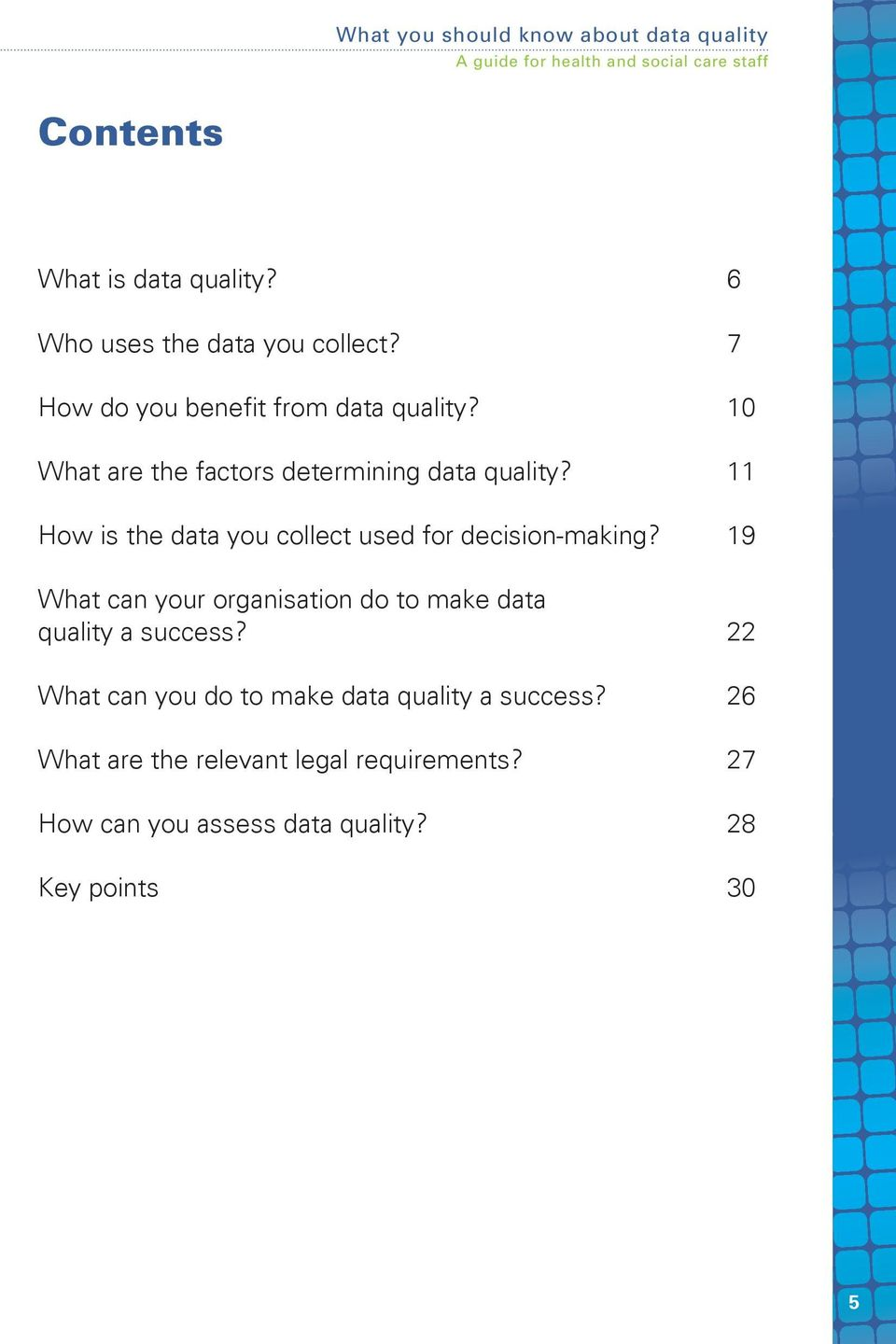 19 What can your organisation do to make data quality a success?