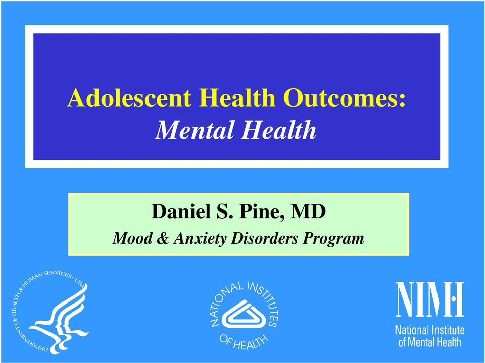 Pine, MD Mood & Anxiety Disorders