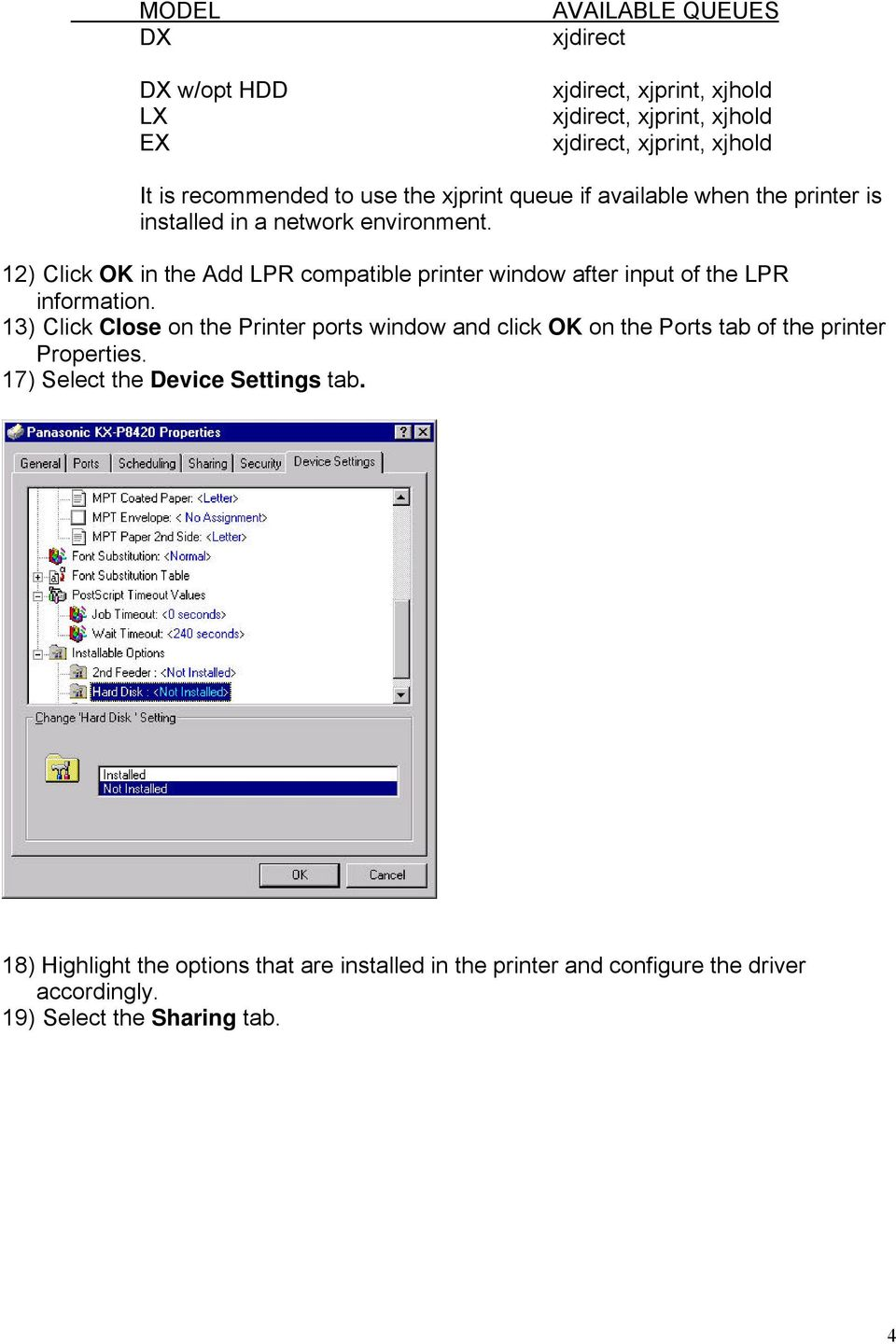 12) Click OK in the Add LPR compatible printer window after input of the LPR information.