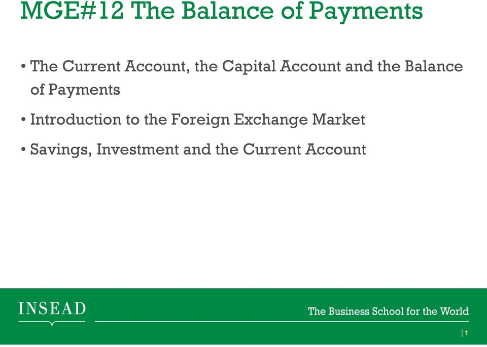 Payments Introduction to the Foreign Exchange