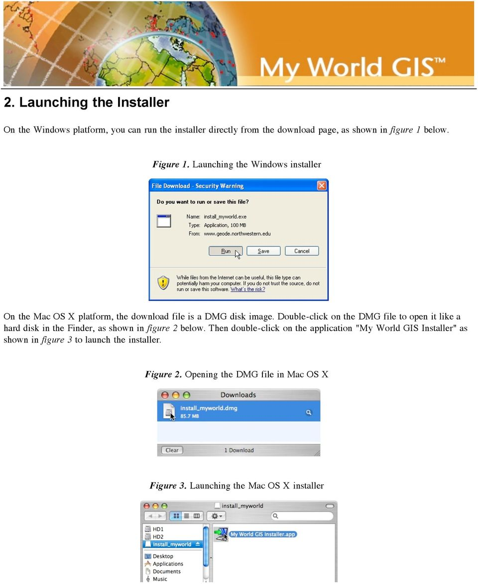 Double-click on the DMG file to open it like a hard disk in the Finder, as shown in figure 2 below.