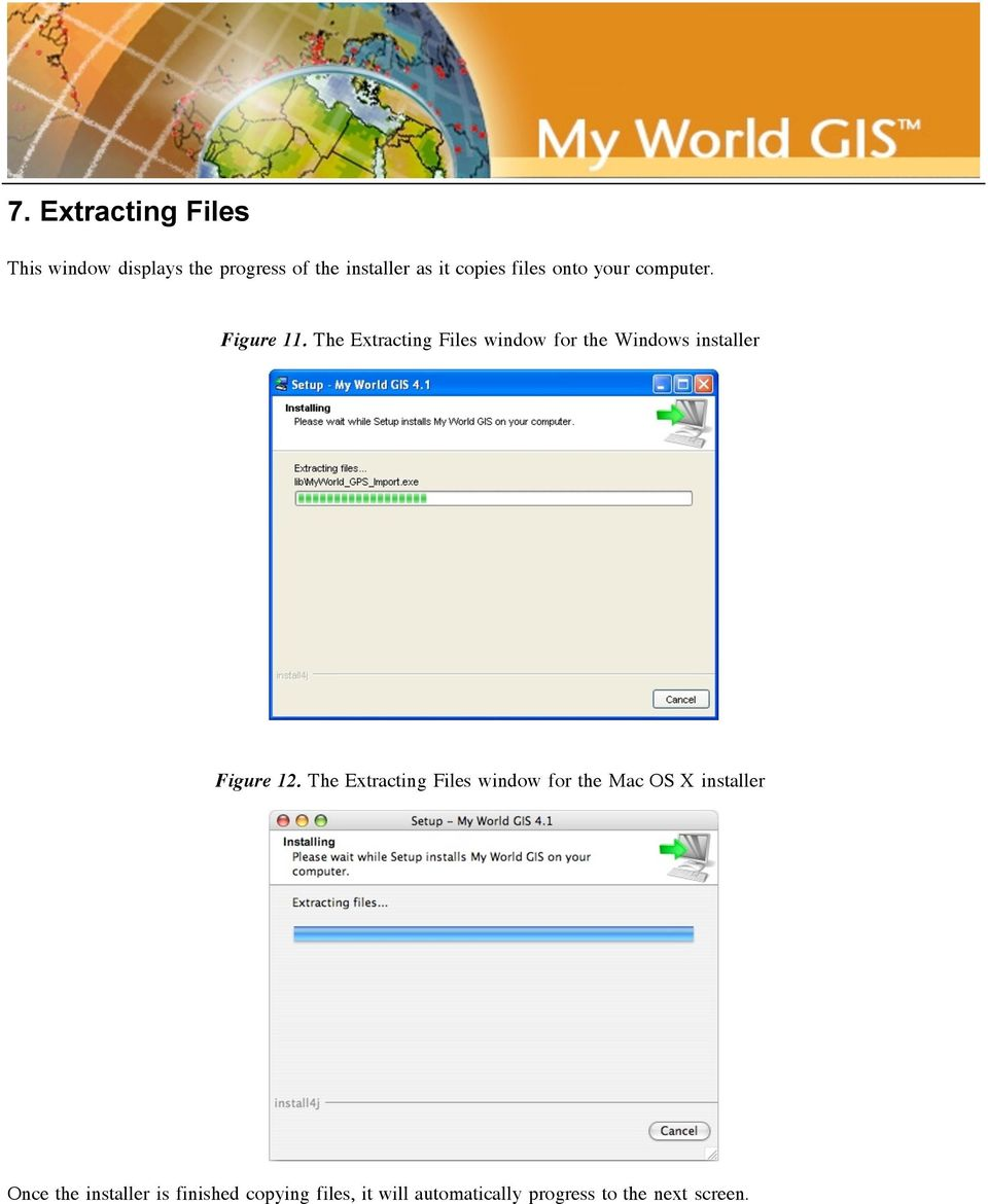 The Extracting Files window for the Windows installer Figure 12.