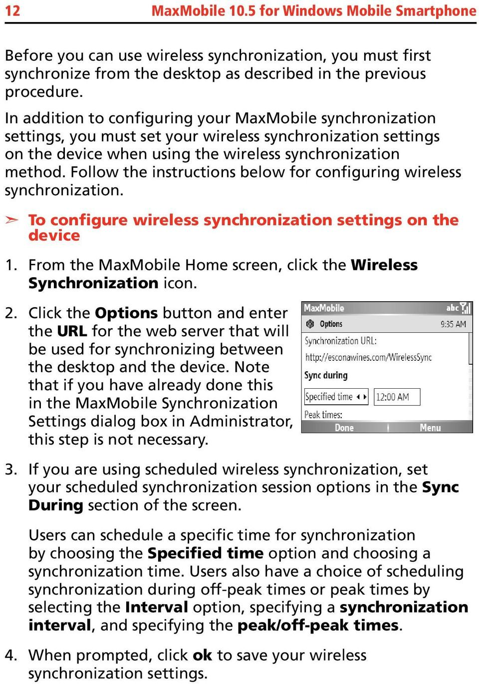 Follow the instructions below for configuring wireless synchronization.