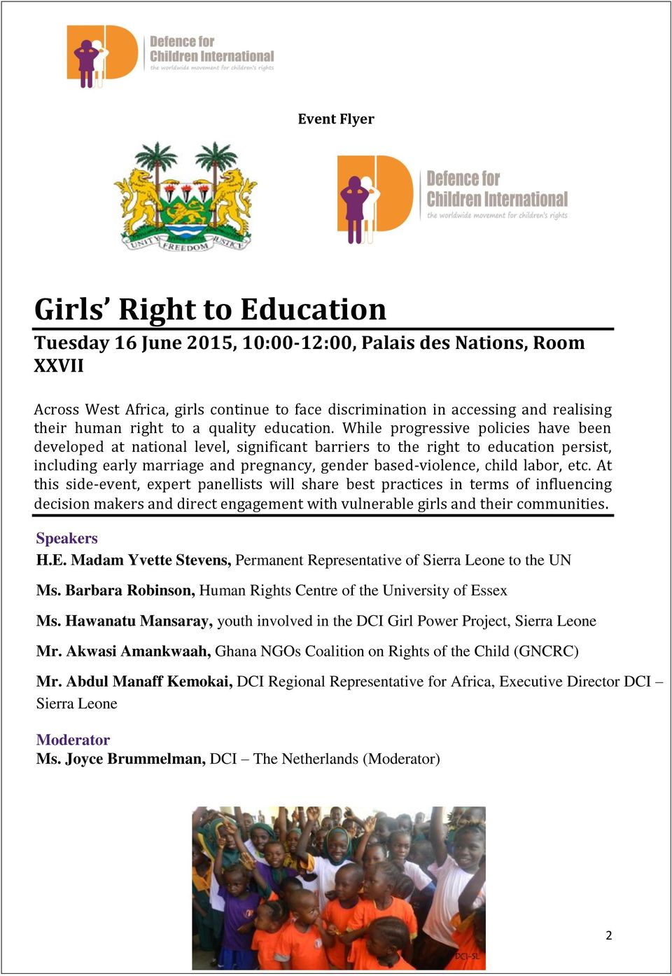 While progressive policies have been developed at national level, significant barriers to the right to education persist, including early marriage and pregnancy, gender based-violence, child labor,