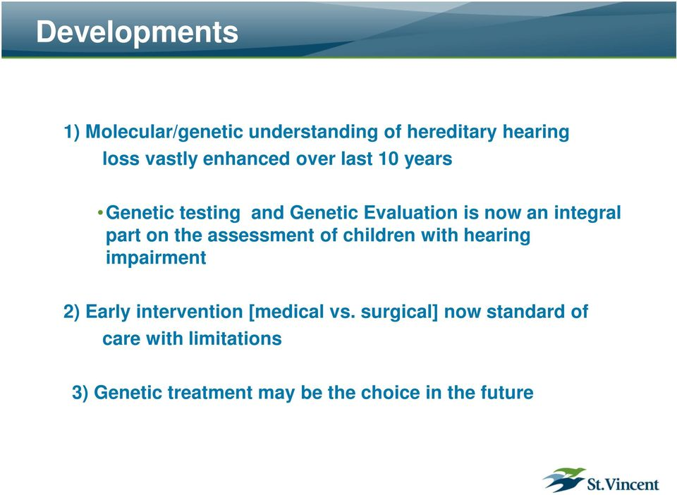 assessment of children with hearing impairment 2) Early intervention [medical vs.