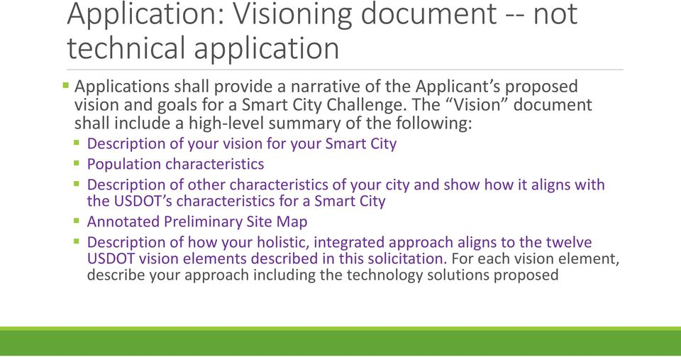 characteristics of your city and show how it aligns with the USDOT s characteristics for a Smart City Annotated Preliminary Site Map Description of how your holistic,