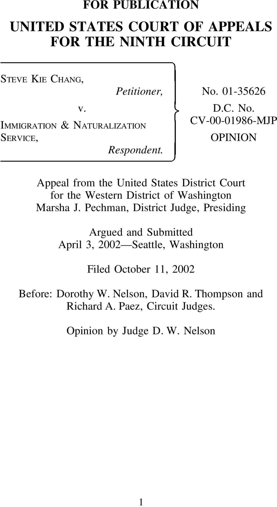 OPINION Appeal from the United States District Court for the Western District of Washington Marsha J.