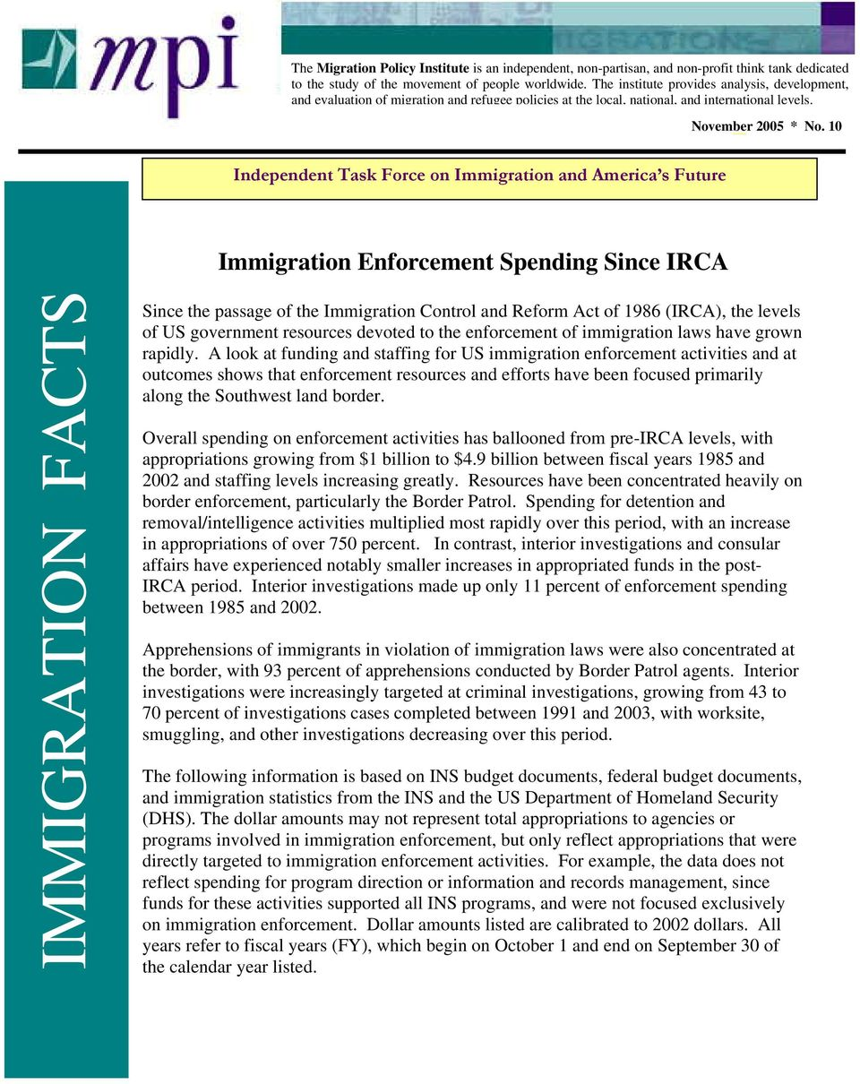 Independent Task Force on Immigration and America s Future November 2005 * No.