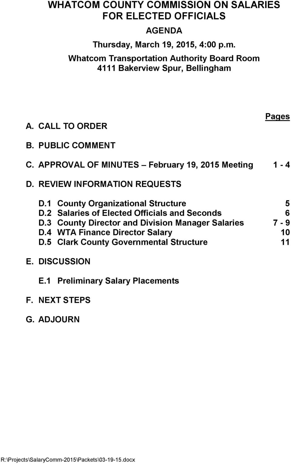 APPROVAL OF MINUTES February 19, 2015 Meeting 1-4 D. REVIEW INFORMATION REQUESTS D.1 County Organizational Structure 5 D.