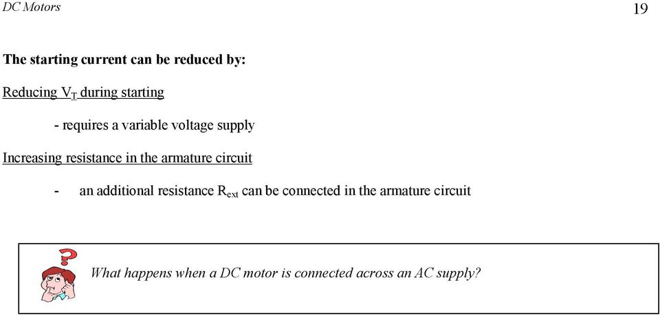 rmture circuit - n dditionl resistnce R ext cn be connected in the