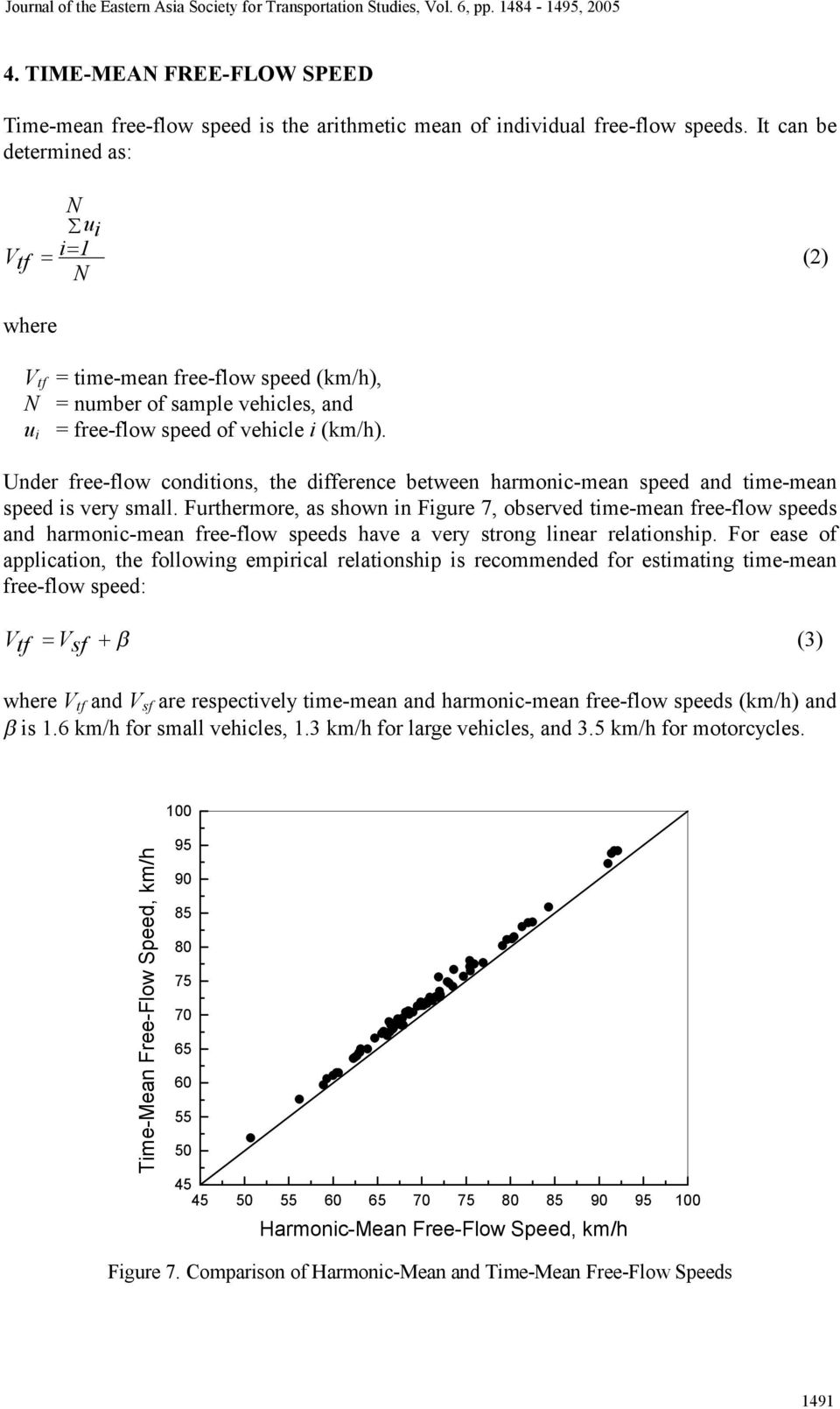 u i Under free-flow conditions, the difference between harmonic-mean speed and time-mean speed is very small.