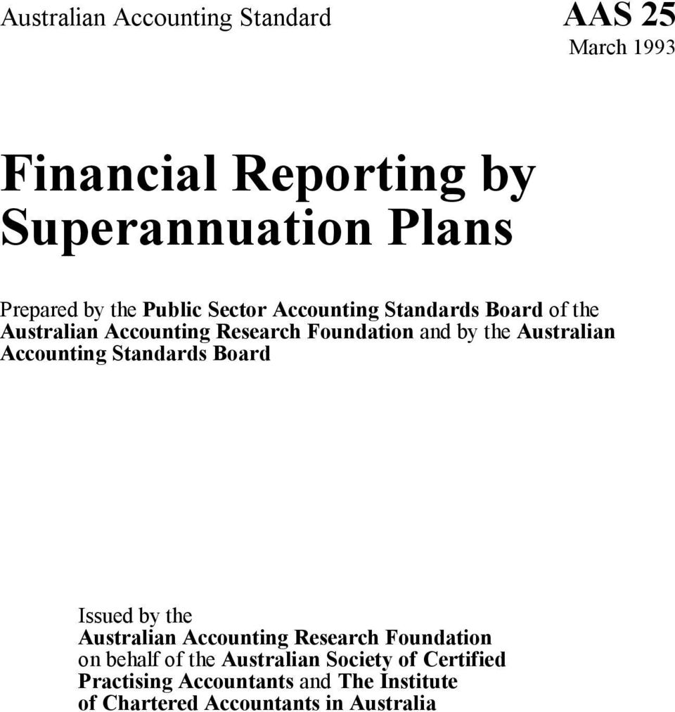 Australian Accounting Standards Board Issued by the Australian Accounting Research Foundation on behalf of