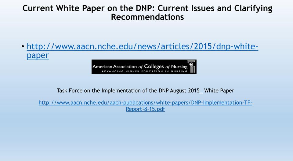 White Paper http://www.aacn.nche.