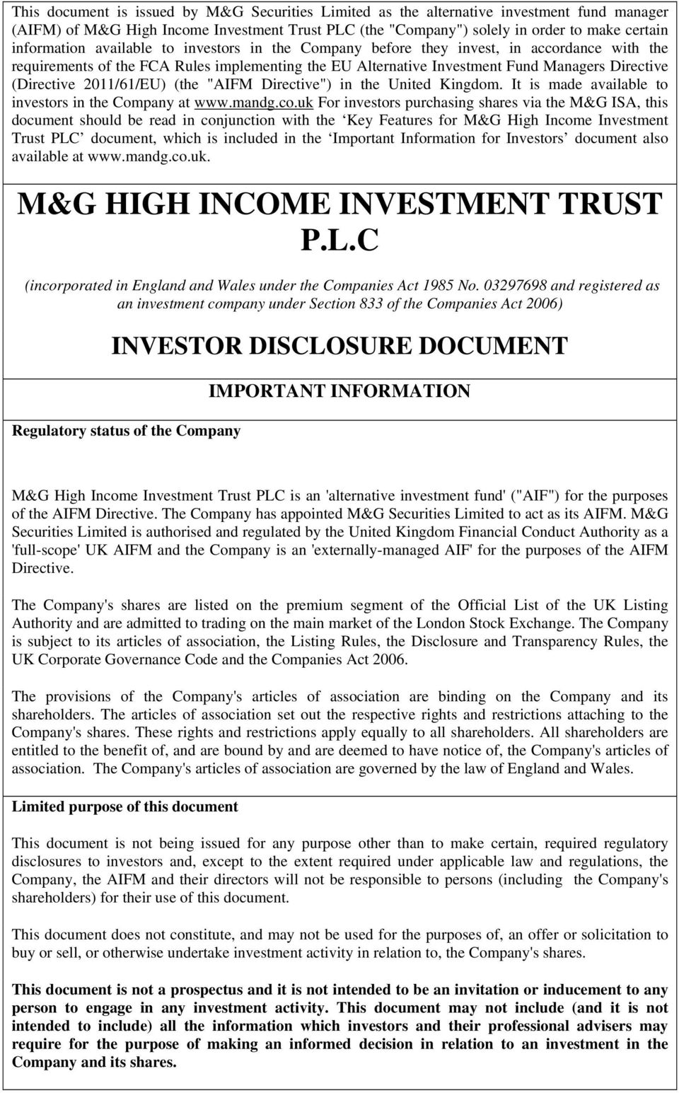 "2011/61/EU) (the ""AIFM Directive"") in the United Kingdom. It is made available to investors in the Company at www.mandg.co."