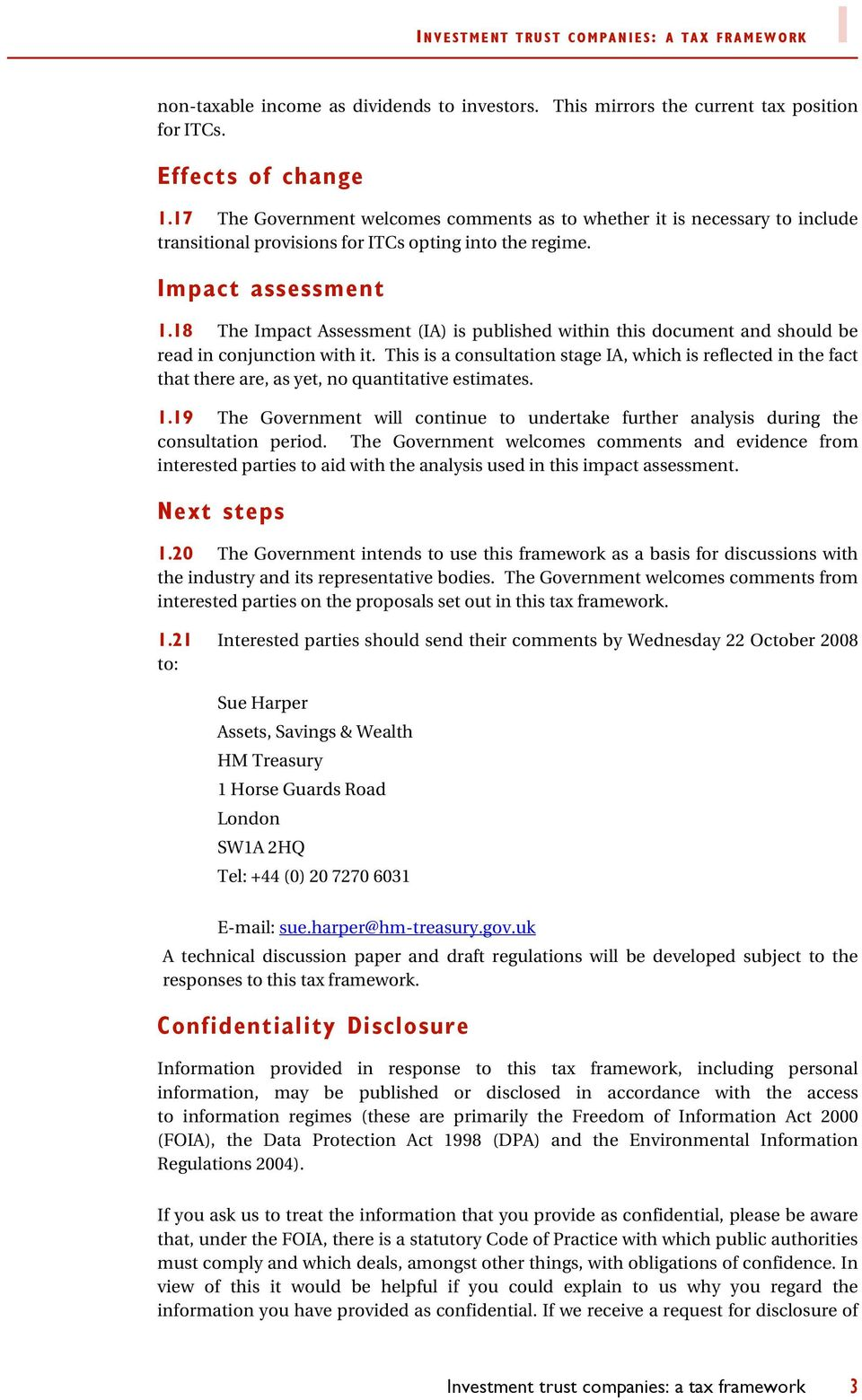 18 The Impact Assessment (IA) is published within this document and should be read in conjunction with it.