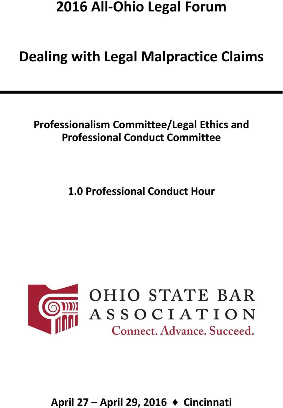 Ethics and Professional Conduct Committee 1.