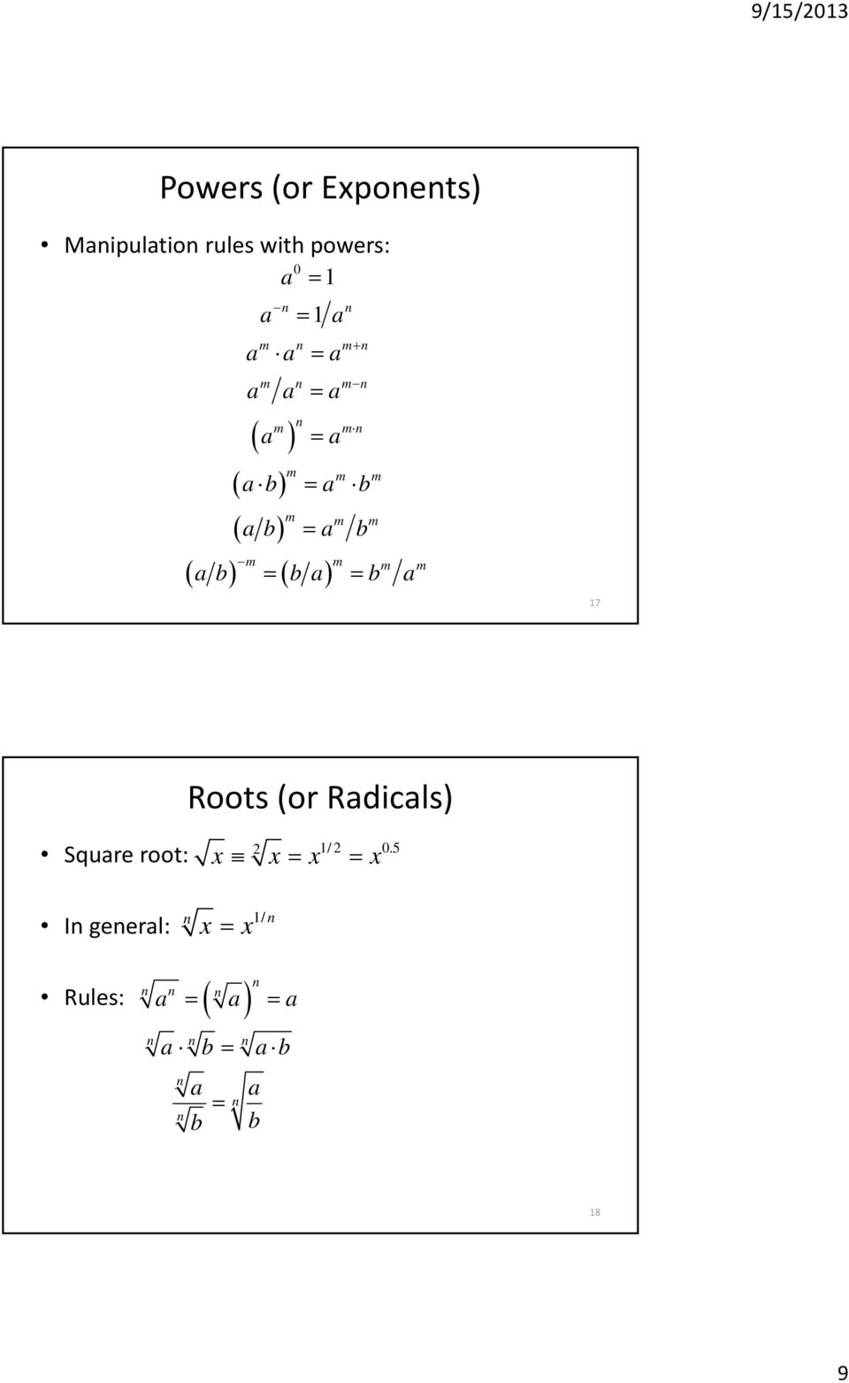 m ab ba b a 17 Roots (or Radicals) Square root: 2 1/2 0.