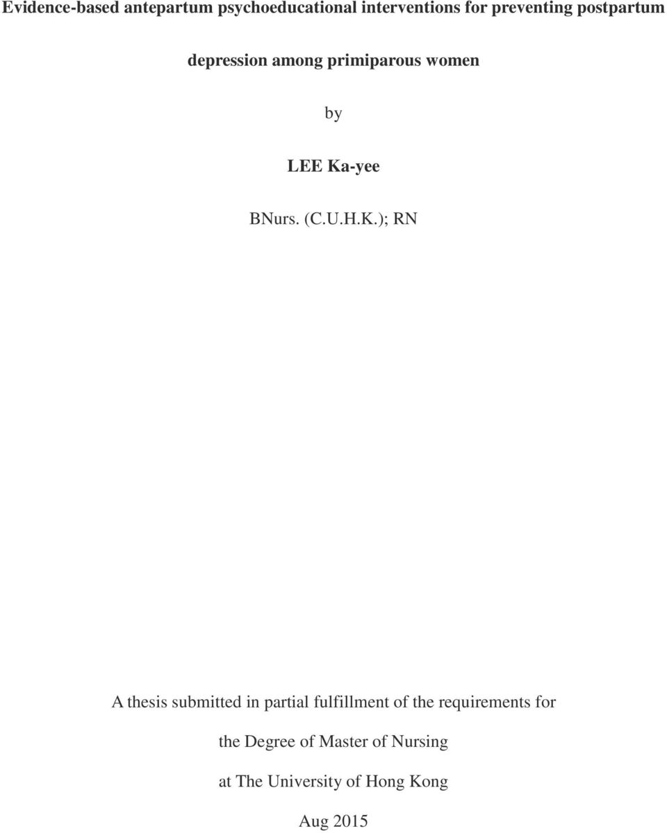 H.K.); RN A thesis submitted in partial fulfillment of the requirements