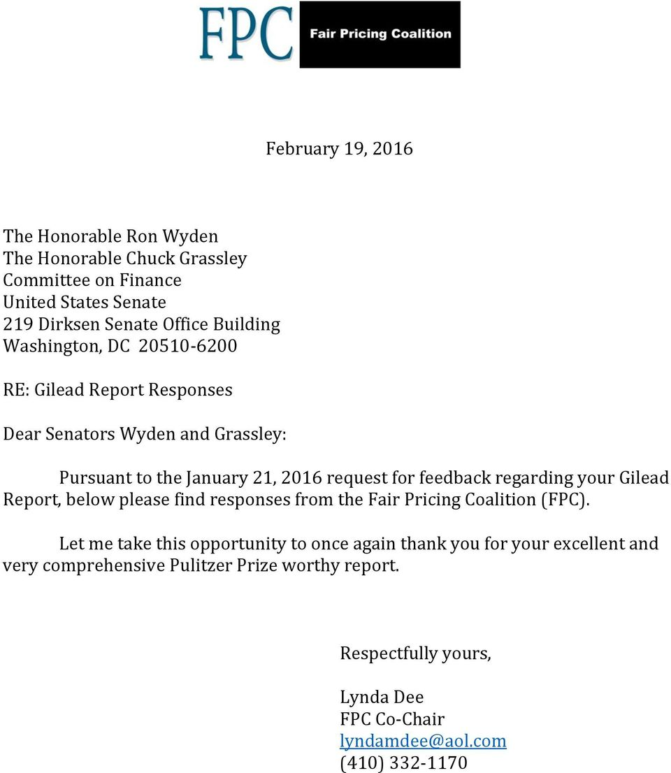 feedback regarding your Gilead Report, below please find responses from the Fair Pricing Coalition (FPC).