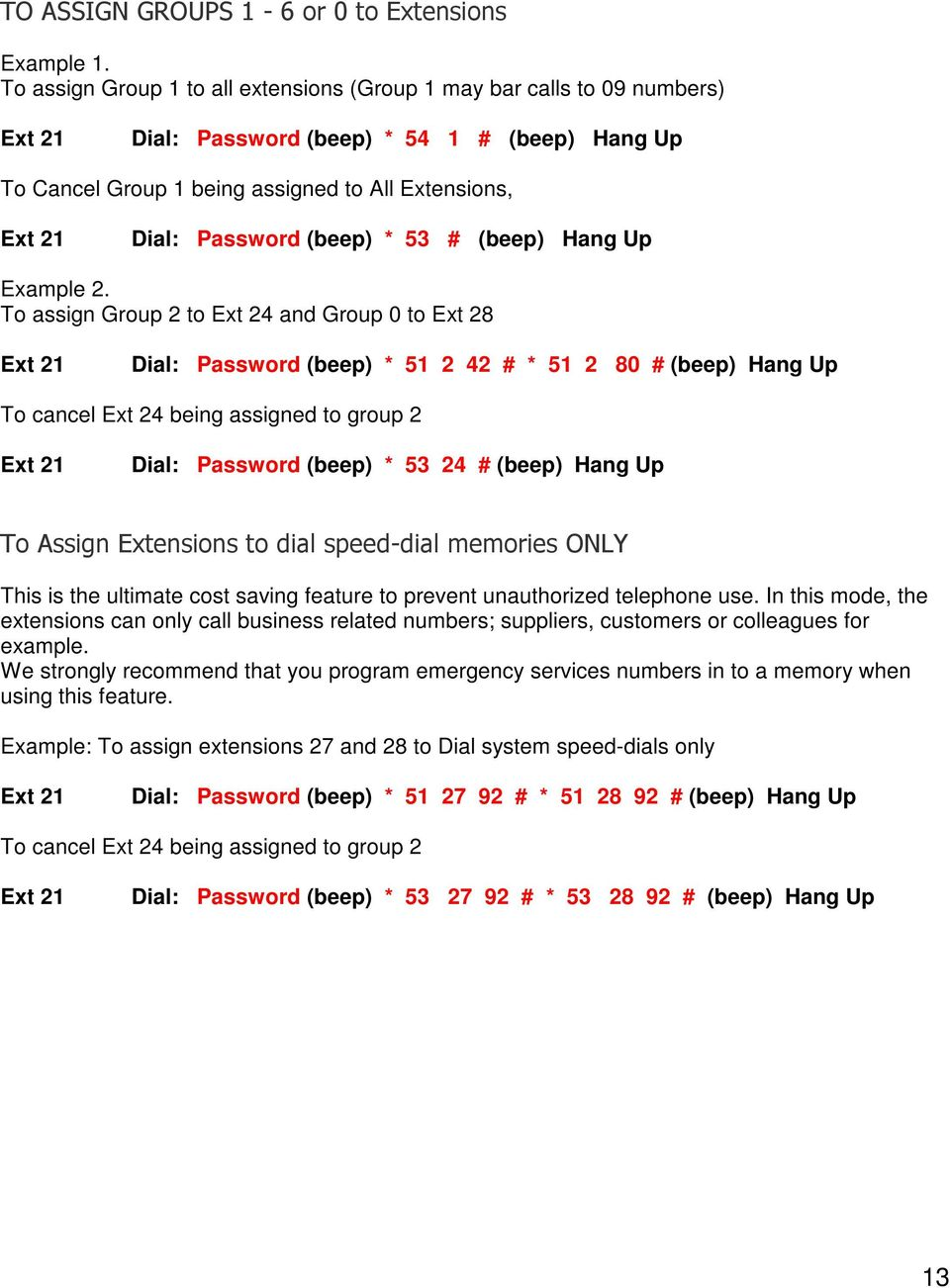 Password (beep) * 53 # (beep) Hang Up Example 2.