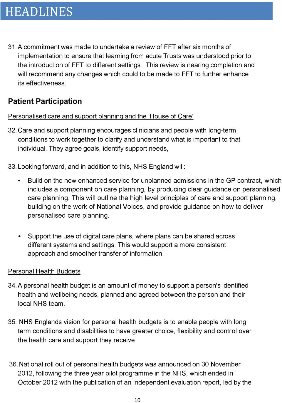 Patient Participation Personalised care and support planning and the House of Care 32.