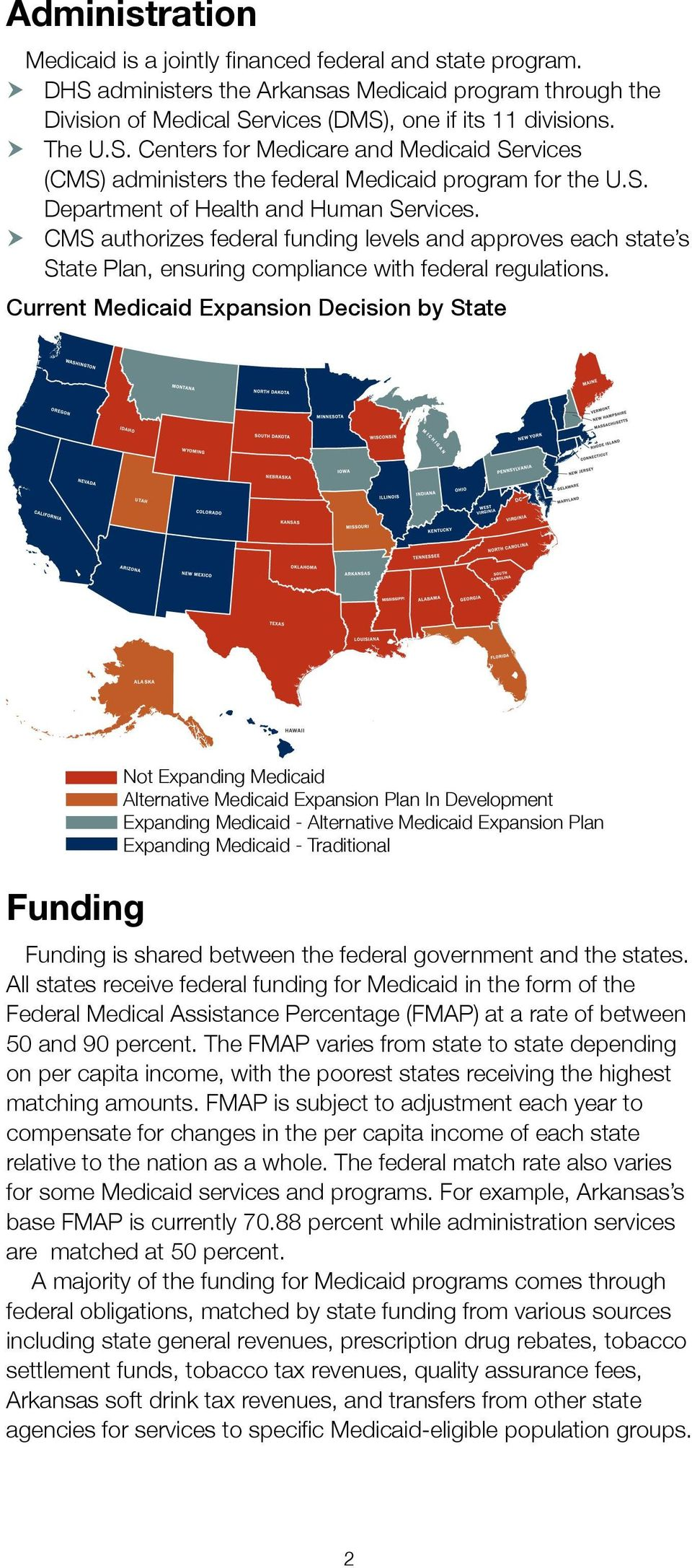 Current Medicaid Expansion Decision by State Funding Not Expanding Medicaid lternative Medicaid Expansion Plan In Development Expanding Medicaid - lternative Medicaid Expansion Plan Expanding