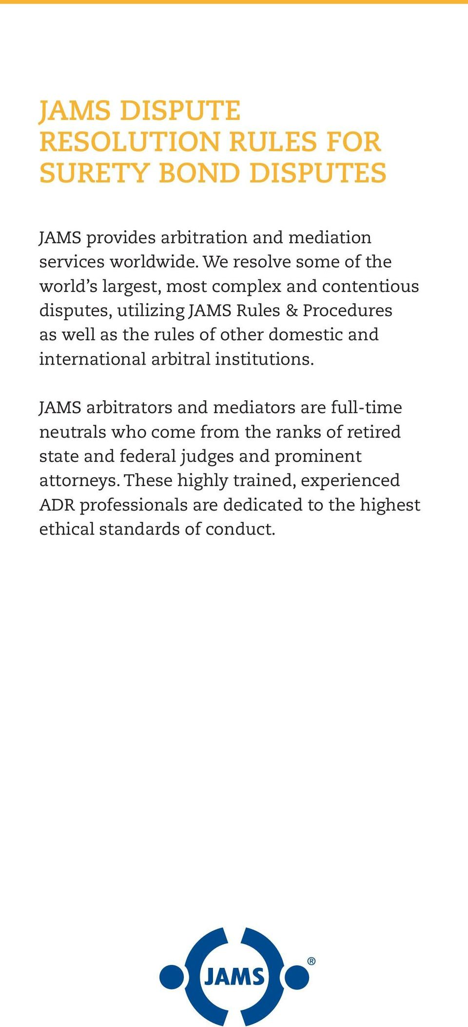 other domestic and international arbitral institutions.