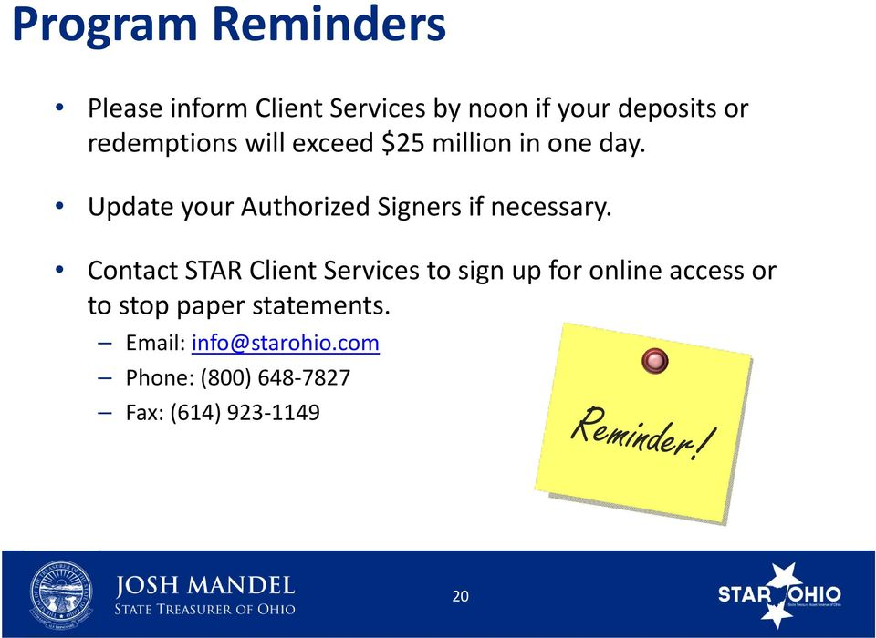 Update your Authorized Signers if necessary.