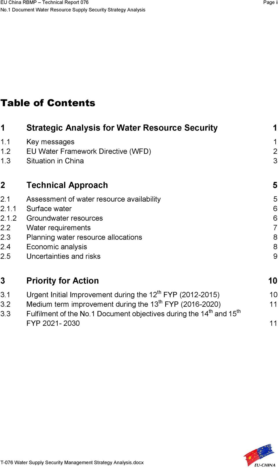 2 Water requirements 7 2.3 Planning water resource allocations 8 2.4 Economic analysis 8 2.5 Uncertainties and risks 9 3 Priority for Action 10 3.