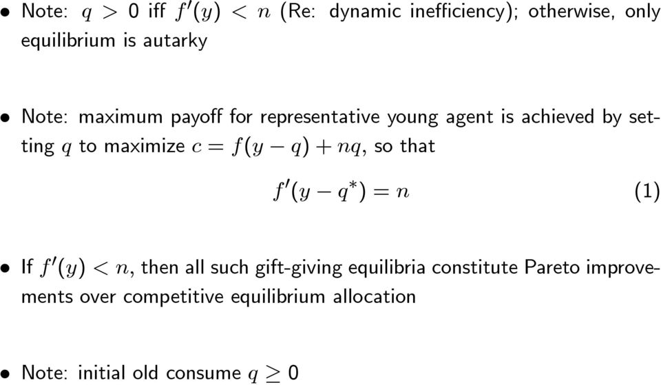 maximize = ( )+ so that 0 ( )= (1) If 0 ( ) then all such gift-giving equilibria