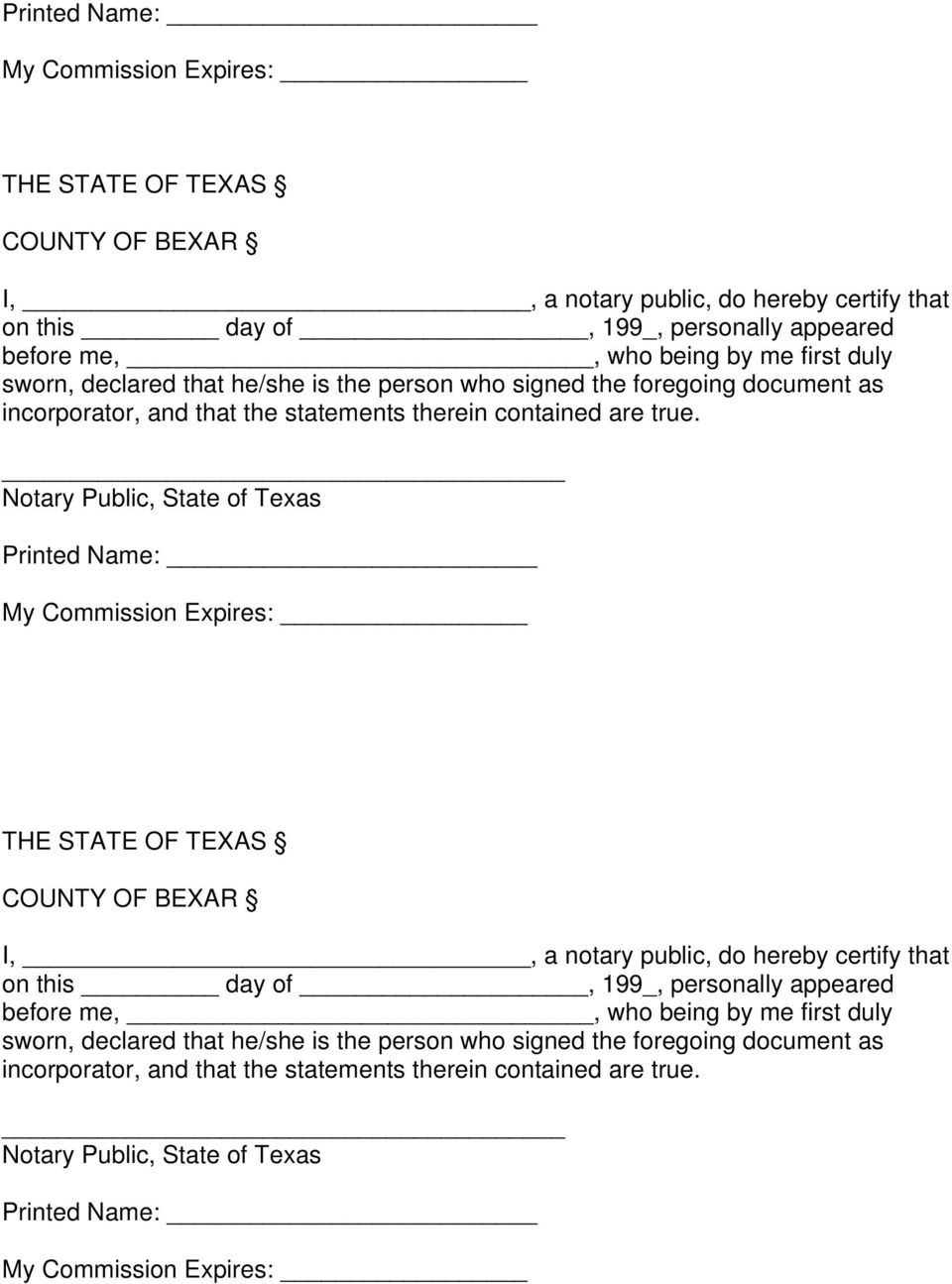 Notary Public, State of Texas   Notary Public, State of Texas Printed Name: My Commission Expires: