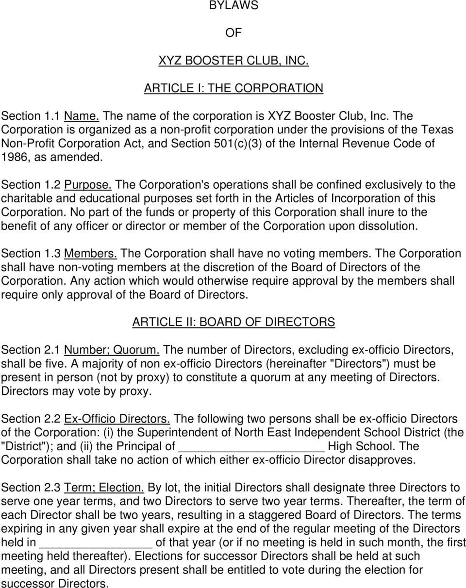 Section 1.2 Purpose. The Corporation's operations shall be confined exclusively to the charitable and educational purposes set forth in the Articles of Incorporation of this Corporation.